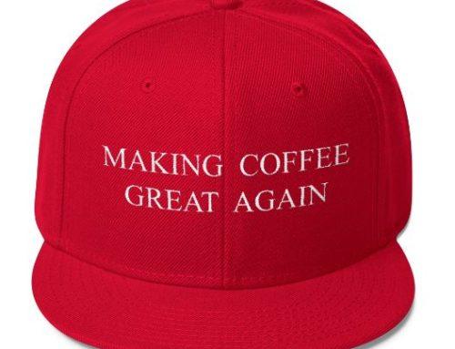 Making Coffee Great Again